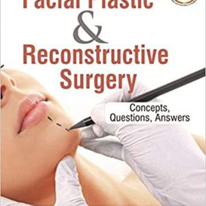 ۲۰۲۰ Facial Plastic And Reconstructive Surgery Concepts, Questions, Answers