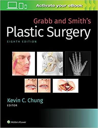 Grabb and Smith's Plastic Surgery – 8th Edition