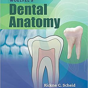 Woelfels Dental Anatomy 9th Edition | آناتومی دندان ۲۰۱۷