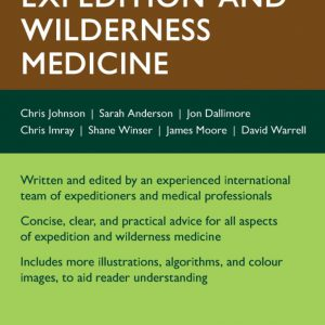 Oxford Handbook Of Expedition And Wilderness Medicine | 2015
