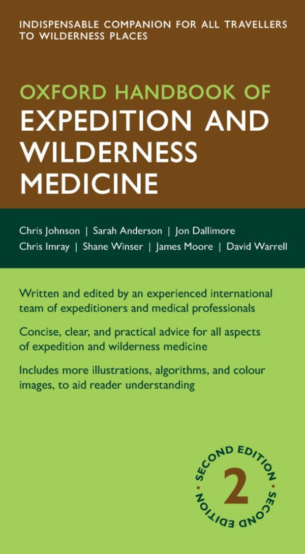 Oxford Handbook of Expedition and Wilderness Medicine (Oxford Medical Handbooks) 2nd Revised ed. Edition