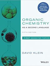 Organic Chemistry As A Second Language: First Semester Topics, 2019