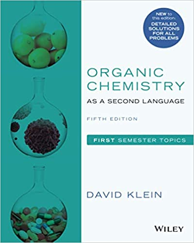 Organic Chemistry as a Second Language- First Semester Topics, Fifth Edition