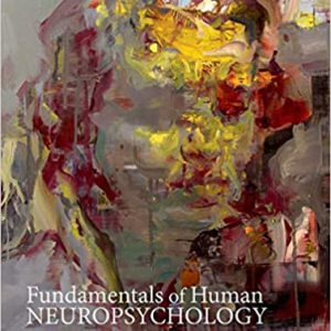 Fundamentals Of Human Neuropsychology | 7th Edition