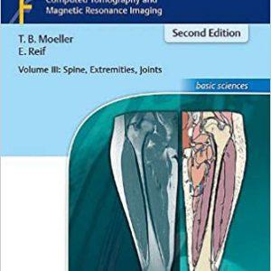 Pocket Atlas Of Sectional Anatomy, Volume III : Spine, Extremities, Joints | 2017