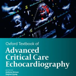 Oxford Textbook Of Advanced Critical Care Echocardiography | 2020
