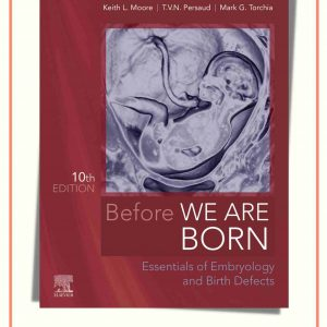 Before We Are Born : Essentials Of Embryology And Birth Defects | 2020