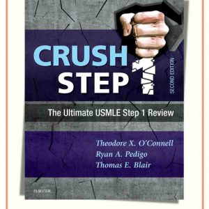 Crush Step 1: The Ultimate USMLE Step 1 Review | 2nd Edition | 2018