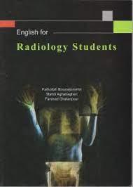 کتاب انگلیسی برای دانشجویان رادیولوژی – English For Radiology Students
