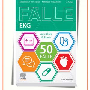 ۵۰Fälle EKG: Aus Klinik Und Praxis | (German Edition) 2nd Edition