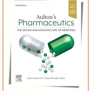 Aulton's Pharmaceutics 6th Edition | کتاب فارماسیوتیکس اولتون ۲۰۲۱