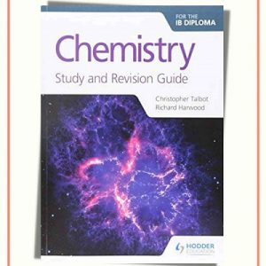 Chemistry For The IB Diploma Study And Revision Guide   2017