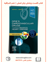 Opie's Cardiovascular Drugs: A Companion To Braunwald's Heart Disease 2021
