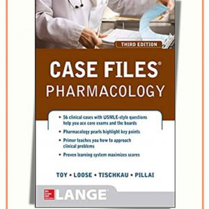 Case Files Pharmacology | 3th Edition