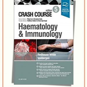 Crash Course Haematology And Immunology 5th Edition   2019
