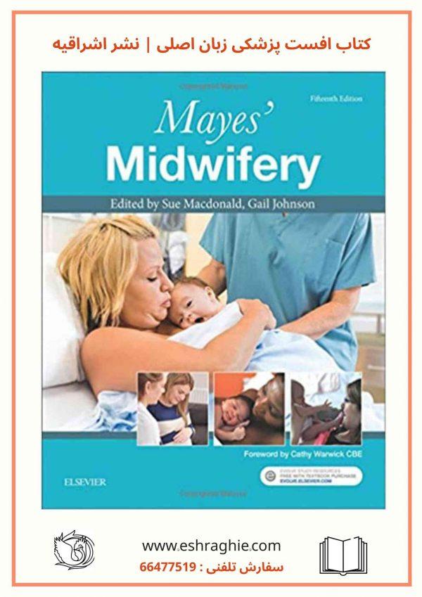 Mayes' Midwifery 15th Edition 2018