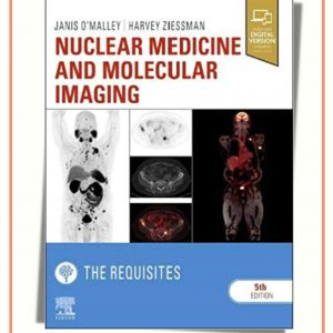 Nuclear Medicine And Molecular Imaging : The Requisites | 2020