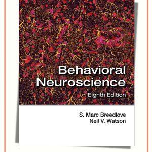 Behavioral Neuroscience 8th Edition