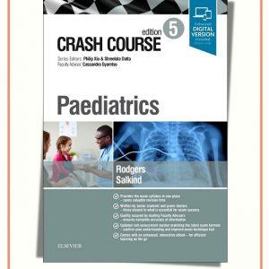 Crash Course Paediatrics 5th Edition | 2019